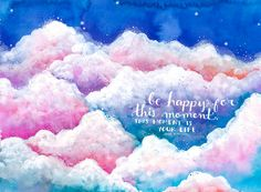Be Happy Clouds Print by anavicky on Etsy Laptop Wallpaper, Wallpaper Pc, Paisley Wallpaper, Wallpaper Backgrounds, Book Quotes, Art Quotes, Inspirational Quotes, John Maxwell, Happy Thoughts