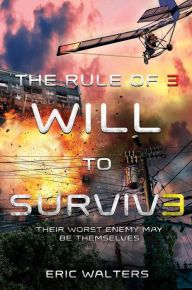 Will to Survive (Rule of Three Series #3)