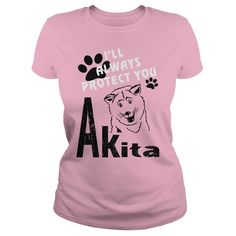 Available in many sizes and colours. Buy your own T-Shirts And Hoodies with a Ill always protect Akita design.