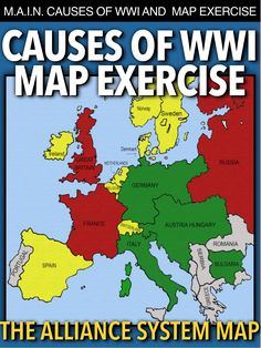 World War I Map Activity & MAIN Causes takes students to Europe 1914 to discuss the M. causes of World War Then students learn about the alliance system through a map activity. No other maps from the book are needed, just thee colored pencils History Lesson Plans, World History Lessons, Women's History, Ancient History, 7th Grade Social Studies, Teaching Social Studies, Teaching American History, Teaching History, Teaching Resources
