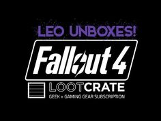 Unboxing My Fallout 4 Loot Crate! - YouTube