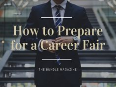 How to Prepare for a Career Fair Career, College, Lifestyle, Carrera, University, Freshman Year, Community College