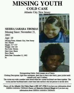 Sierra Thomas, age at time-19, Alantic City, NJ. Missing since 11/21/02