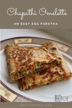Egg Paratha, Chapati, Omelette, Light Recipes, Allrecipes, Eggs, Vegetarian, Lunch, Snacks