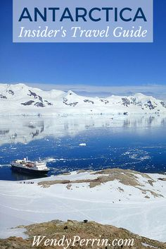 What you need to know before you book that Antarctica cruise: the best ships, the best time to go, rookie mistakes, and the best and worst shore excursions.