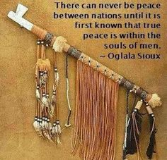 Oglala Sioux-Where true peace starts Native American Prayers, Native American Spirituality, Native American Wisdom, Native American Beauty, Native American History, Native American Indians, Indian Spirituality, Cherokee History, Cherokee Nation