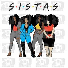 Sistas SVG Source by curtinajones idea black girl Black Girls Rock, Art Black Love, Black Girl Art, My Black Is Beautiful, Black Girl Magic, Art Girl, Colour Black, Black Cartoon Characters, Black Girl Cartoon