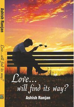 A debut novel of Ashish Ranjan...