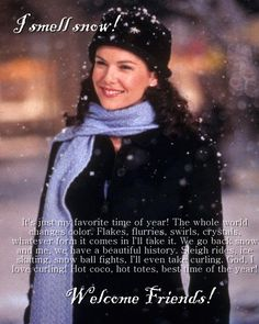 Gilmore girls love the snow and I love them and snow!