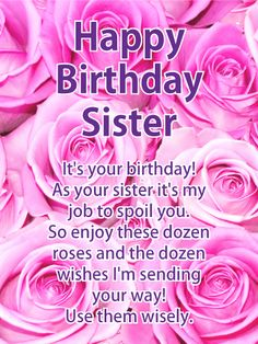Happy Birthday Card For Sister When Something Bad Happens Your Is The Person You Turn To She Will Rant On Behalf Hold Cry