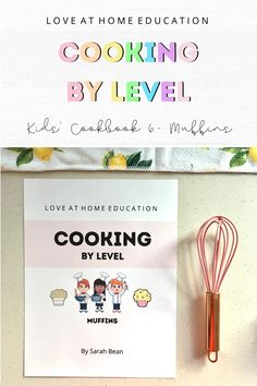 Teach your children to cook with a simple level system. Healthy recipes, Homeschool printables, Purchase as a digital copy or in print! Muffin recipes, Healthy muffin recipes. #homeschool #cooking Hands On Learning, Learning Through Play, Curriculum, Homeschool, Lds Blogs, Kids Cookbook, Group Boards, Food Court, Early Education