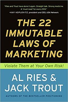[EPUB] The 22 Immutable Laws of Marketing, Violate Them at Your Own Risk!, Author : The 22 Immutable Laws of Marketing, Violate Them at Your Own Risk!