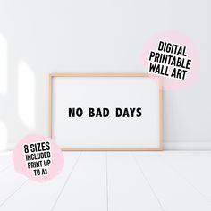 Digital Download No Bad Days Wall Print Digital Download   Etsy
