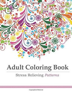Adult Coloring Book: Stress Relieving Patterns von Adult Coloring Book Artists http://www.amazon.de/dp/1941325122/ref=cm_sw_r_pi_dp_5rfkvb0QEVZ7W