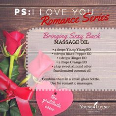 A do-it-yourself recipe for a romantic massage oil using Young Living Essential Oils! - www.oilyjoy.com - https://www.facebook.com/OilyJoy