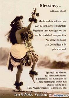 Irish Blessing in Hawai'ian. Hawaiian Phrases, Hawaiian Quotes, Hawaiian Art, Hawaiian Tattoo, Hawaiian Names, Hawaiian Island Tattoo, Aloha Quotes, Big Island, Island Life