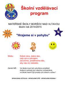 Školní vzdělávací program - Mateřská školka Boršov nad Vltavou Program, Adhd, Preschool, How To Plan, Kid Garden, Kindergarten, Preschools, Kindergarten Center Management