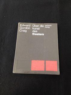 edward gorden craig, ueber die kunst des theaters (1969), umschlag und typografie: CHRISTIAN CHRUXIN