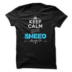Cool If your name is SNEED then this is just for you T shirts