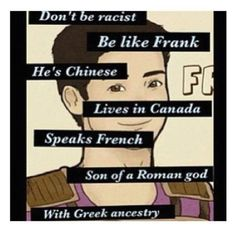Don't be rascist, be Frank Zhang Percy Jackson Memes, Percy Jackson Books, Percy Jackson Fandom, Percabeth, Solangelo, Frank Zhang, Magnus Chase, Hunger Games, Percy And Annabeth