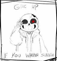 Nope, I am not giving up, I love you and your bro, and we can all live on the surface