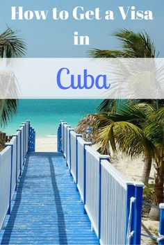 """""""Cuba may not be open for tourism to Americans, but there's still ways to get around that with different types of visas. Here's how to get a visa for Cuba."""
