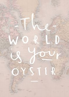 'THE WORLD IS YOUR OYSTER' MAP PRINT | Old English Company
