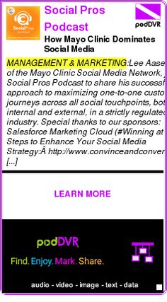 #MANAGEMENT #PODCAST  Social Pros Podcast    How Mayo Clinic Dominates Social Media    LISTEN...  http://podDVR.COM/?c=49ba142b-44bd-f49a-c90e-ff951a1eea9f