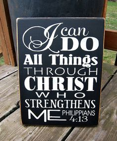 Primitive Wood Sign I Can Do All Things by BedlamCountryCrafts, $20.00
