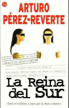 Home for the book La reina del sur. Find all information related to this book and its readers. Cover, book title, author, publisher and places to buy it. Join the book club and leave your own comments. Teresa Mendoza, Queen Of The South, Fiction, Book And Magazine, What To Read, 90s Kids, Book Title, Book Authors, Play