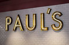 Paul's sign, via From up North #restaurantdesign