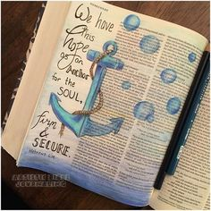 Hebrews 6:19 We have this hope as an anchor for the soul, firm and secure. #artisticbiblejournaling #biblejournaling #illustratedfaith #christianart #creativebiblejournaling #biblejournalingcommunity