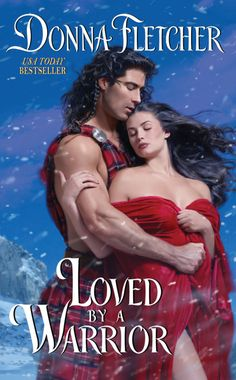 """Read """"Loved By a Warrior"""" by Donna Fletcher available from Rakuten Kobo. Donna Fletcher returns to the Scottish Highlands with Loved by a Warrior, the second sensuous story in her magnificent W. Historical Romance Novels, Romance Novel Covers, Romance Books, Romance Art, Love Warriors, Bravest Warriors, Highlands Warrior, Warrior King, King Book"""