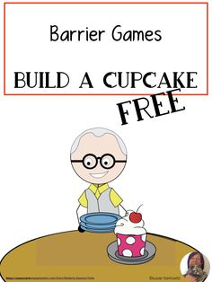 Free Barrier Games for Receptive and Expressive Language Build a Cupcake Speech Therapy Activities, Language Activities, Speech Language Pathology, Speech And Language, Barrier Games, Adjectives Activities, Infant Lesson Plans, Special Needs Students, Receptive Language