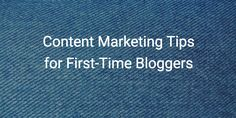 Content Marketing Tips for First-Time Bloggers  ||  Content Marketing Tips for First-Time Bloggers that will point you in the right direction http://snip.ly/2j9qw