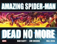 The Amazing Spider-Mans Loved Ones Are DEAD NO MORE This Fall!