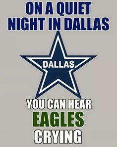 Hate the eagles Dallas Cowboys Party, Dallas Cowboys Quotes, Dallas Cowboys Pictures, Cowboy Pictures, Dallas Vs Eagles, Dallas Memes, Nfl Memes, Broncos Memes, Cowboys