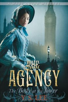 The Agency 2: The Body at the Tower by Y.S. Lee http://www.amazon.com/dp/0763656437/ref=cm_sw_r_pi_dp_4veUub0JKAX22