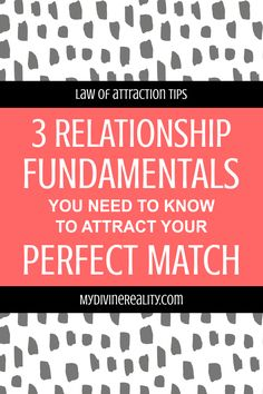 Looking to attract Mr or Mrs. These 3 Relationship Fundamentals will help set you up for success in finding the perfect match for you. Law Of Attraction Tips, Perfect Match, Need To Know, Life Is Good, Relationship, Life Is Beautiful, Relationships