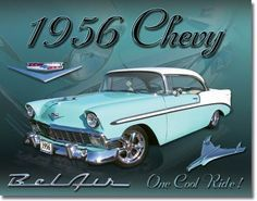 Vintage Chevy 1956 Bel Air Sign Reproductionfeatures one of the most…