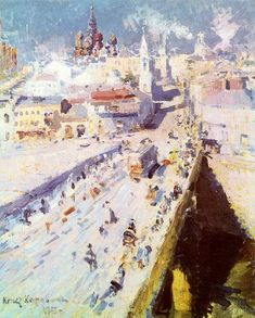 Konstantin Korovin (Russian 1861–1939) [Impressionism, Art Nouveau] Old Moscow, 1913.
