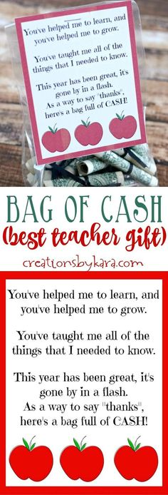 Best teacher gift a bag of cash with printable note card. Any teacher would love this gift. Perfect for teacher appreciation or end of year gifts. Cute Teacher Gifts, Teacher Treats, Teacher Tote, Preschool Teacher Appreciation, Appreciation Notes For Teachers, Staff Appreciation, Teacher Humor, Teacher End Of Year, Presents For Teachers