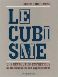 Le Cubisme: une révolution esthétique : Paris Art