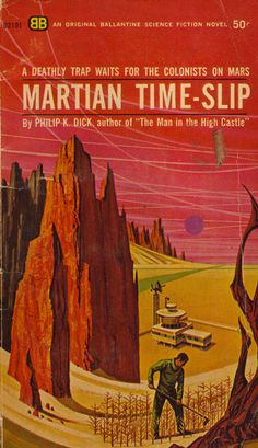 Martian Time-Slip by Philip K. Dick - The Top 101 Science Fiction Adventures