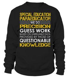 Special Education Paraeducator - We Do Precision Guess Work