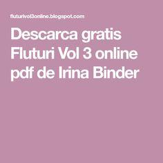 Descarca gratis Fluturi Vol 3 online pdf  de Irina Binder Carti Online, Binder, Pdf, 3 Online, Trapper Keeper, Teacher Binder, Financial Binder