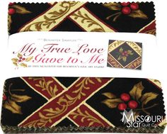 My True Love Gave To Me Charm Pack from Missouri Star Quilt Co