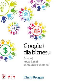 Google+  dla biznesu - Chris Brogan.