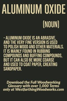 This compound will likely be the type of particles on your sandpaper. It's a common abrasive, and often covers sandpaper surfaces making them rough. Woodworking Terms, Woodworking Beginner, Woodworking Projects, Lathe Tools, Sandpaper, Router Bits, Wood Working For Beginners, Surface, Type