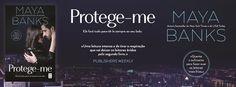 Sinfonia dos Livros: TopSeller | Protege-me | Maya Banks